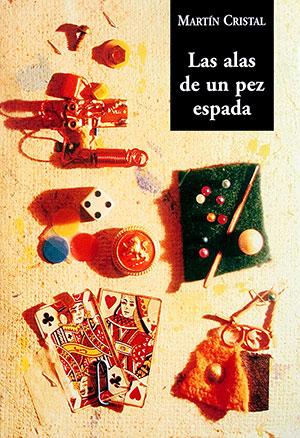 MARTIN-CRISTAL-Las-alas-de-un-pez-espada-(1997)-800px