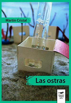 MARTIN-CRISTAL-Las-ostras-(2012)-800px